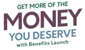 Get more of the money you deserve with the Benefits Launch app