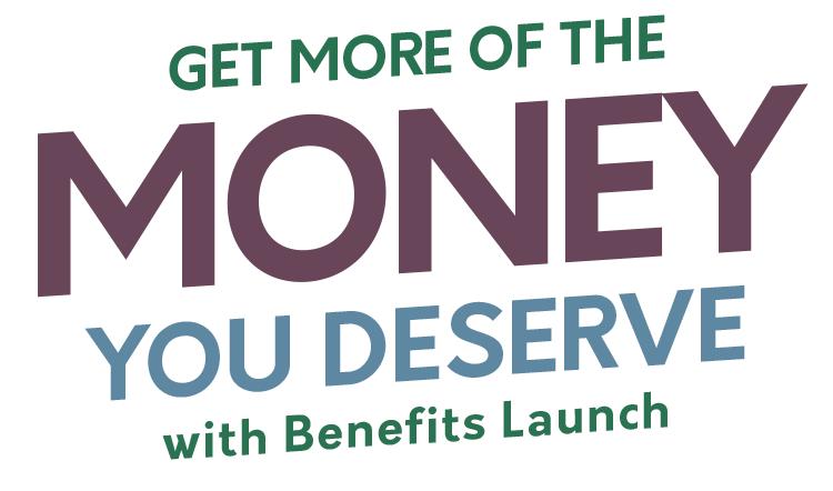 Получите больше денег, которых вы заслуживаете, с приложением Benefits Launch
