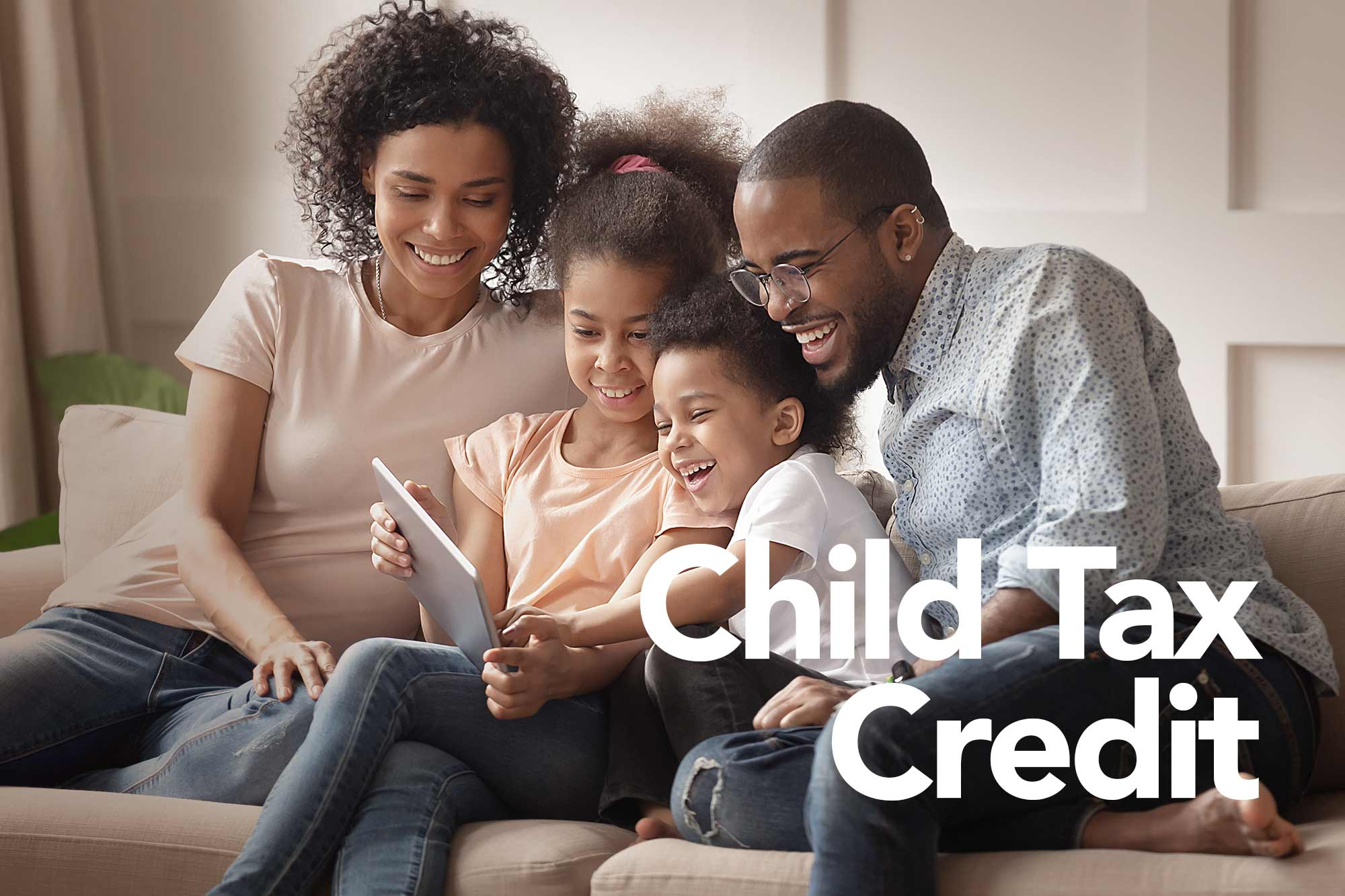 Take advantage of the Child Tax Credit and get back $2,000