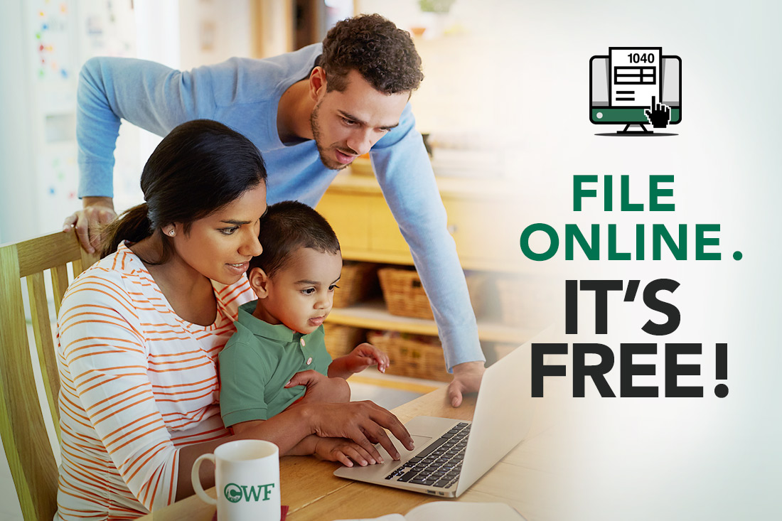 Families who file online at Campaign for Working Families (CWF) save time and money...it's free!